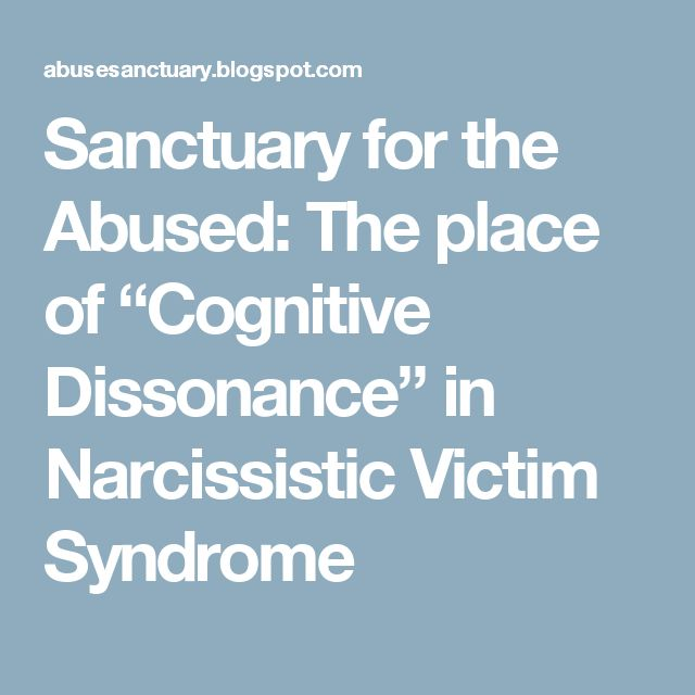"""Sanctuary for the Abused: The place of """"Cognitive Dissonance"""" in Narcissistic Victim Syndrome"""