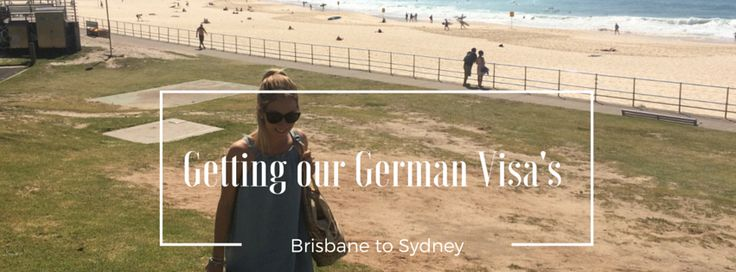 Getting our German Visa