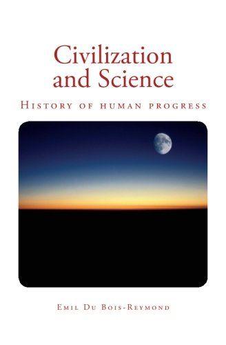 Civilization and Science: History of human progress by Em... https://www.amazon.com/dp/1545469954/ref=cm_sw_r_pi_dp_x_J8B-yb92Y50CA