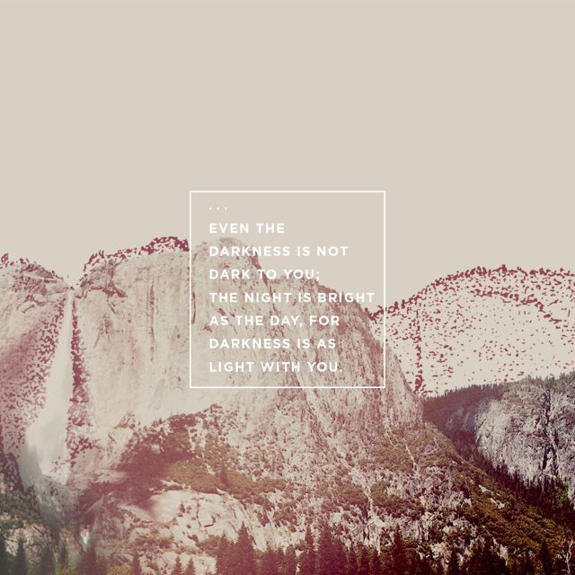 Psalms 139:12