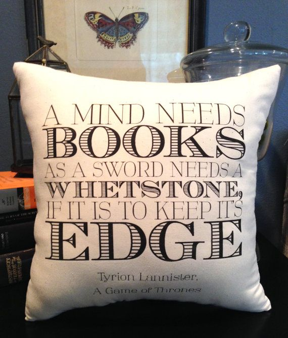 Game of Thrones Inspired-Tyrion Lannister Book Quote-12X12 Natural Cotton Pillows-As Seen at Comic Con