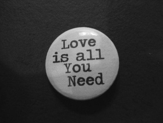 Quote Badge Wedding Badge Valentine Badge Love is all you need