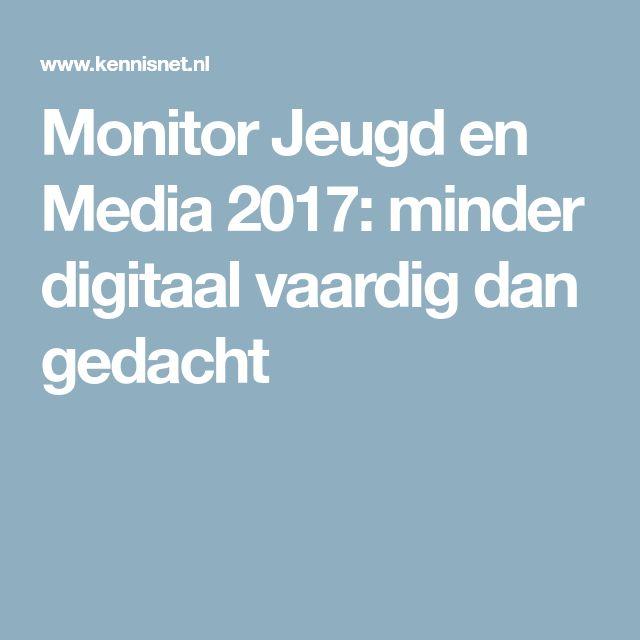 Monitor Jeugd en Media 2017: minder digitaal vaardig dan gedacht