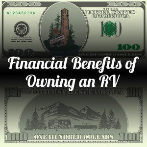 Aside from the obvious ability to go camping, there are also some financial benefits of owning an RV!