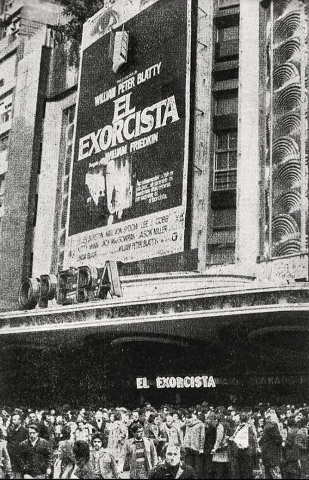 Estreno De La Pelicula El Exorcista En El Cine Opera 1974 The Exorcist Best Classic Movies The Exorcist 1973
