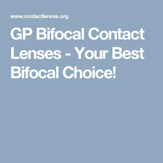 GP Bifocal Contact Lenses - Your Best Bifocal Choice!