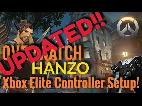 Overwatch - Hanzo Guide v2.0 | Xbox One Elite Controller Setup Tutorial ...