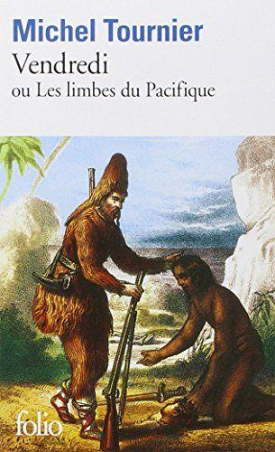 Télécharger le PDF Vendredi ou les limbes du Pacifique (Collection Folio) gratuitement sur Répertoire livre gratuit.…
