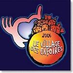2006  le Village des Enfoirés