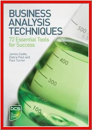 business analysis techniques 72 essential tools for success pdf