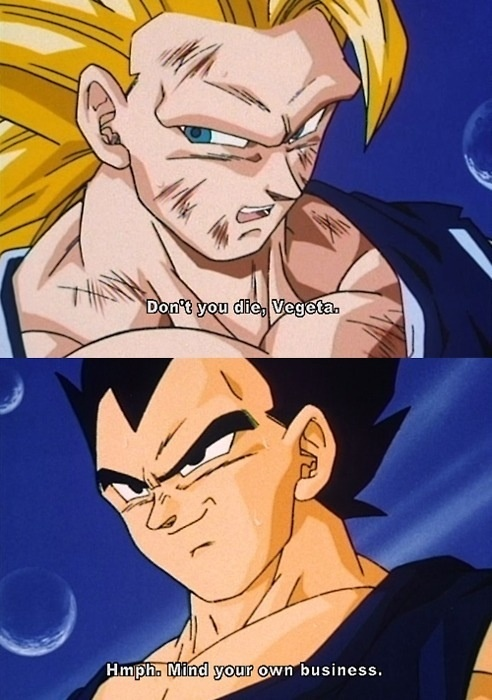 He'll die if he wants to. Nobody tells Vegeta what to do.