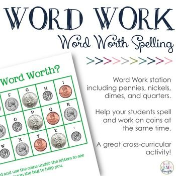 I pair this sheet with a baggie of play coins and have students determine the worth of each of their spelling words. You could also use content vocabulary words, sight words, and more!