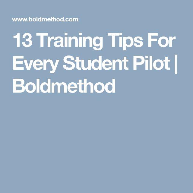 13 Training Tips For Every Student Pilot | Boldmethod