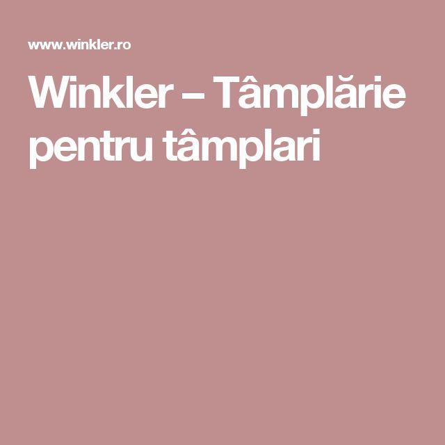 Winkler – Tâmplărie pentru tâmplari