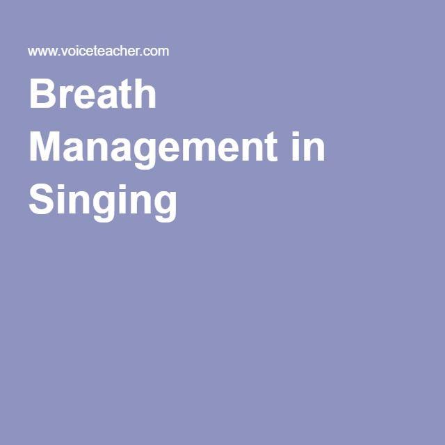 Breath Management in Singing