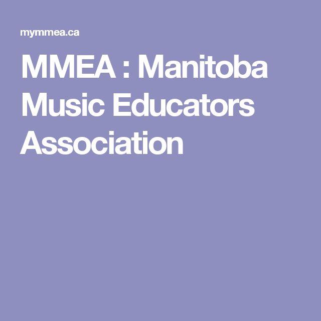 MMEA : Manitoba Music Educators Association