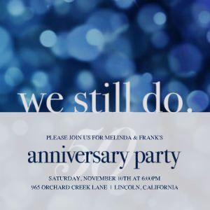 We Still Do 25 Wedding AnniversaryParents
