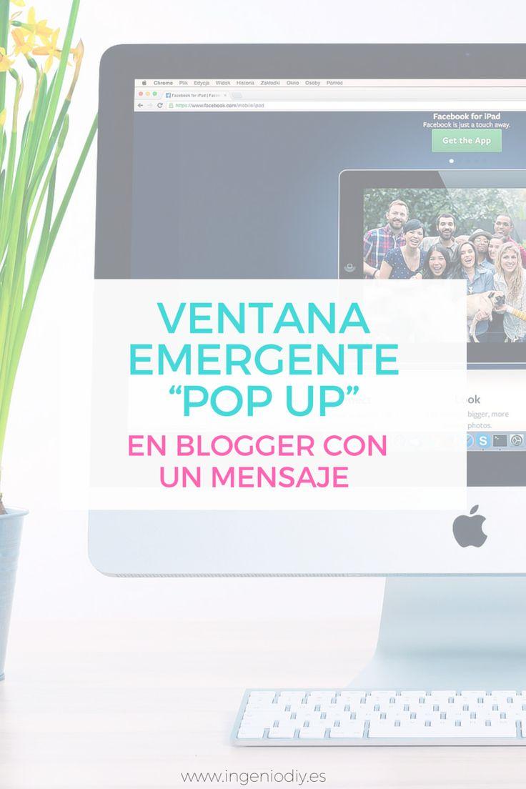"""Como hacer una ventana emergente en Blogger """"Pop Up"""""""