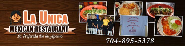 Mexican Restaurant - Huntersville, NC - La Unica Mexican Restaurant
