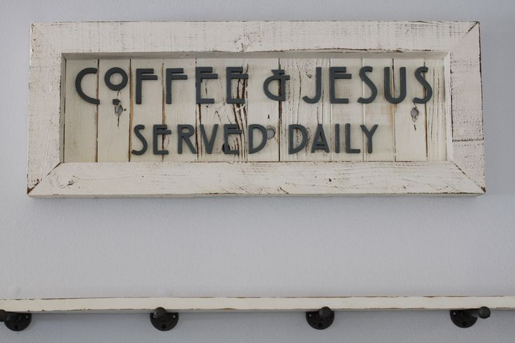 Coffee and Jesus Sign, Coffee Sign, Coffee and Wine, Coffee and Tea Sign, Kitchen Signs, Cottage Kitchen, Cottage Chic, Farmhouse Sign by CassolsPaintedMantel on Etsy https://www.etsy.com/listing/468137229/coffee-and-jesus-sign-coffee-sign-coffee