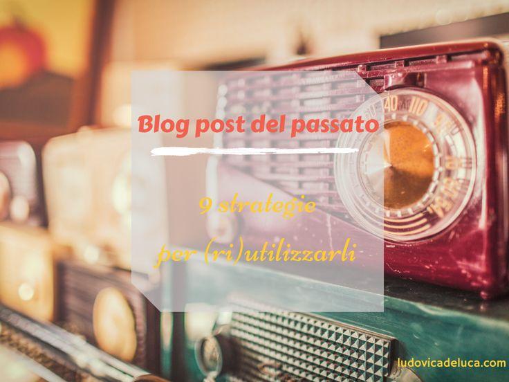 Recuperare un vecchio Blog post, quale vantaggi ti riserva e quali strategie implementare?