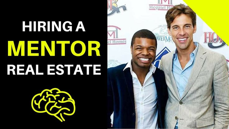 Hiring A Mentor In Real Estate
