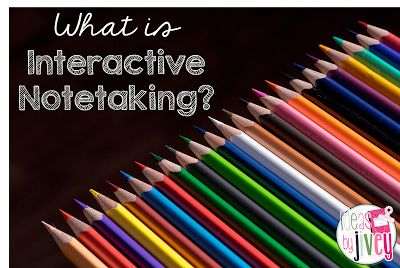 Interactive Notetaking is broken down in this helpful post to show you how to help students learn (and study later too)!