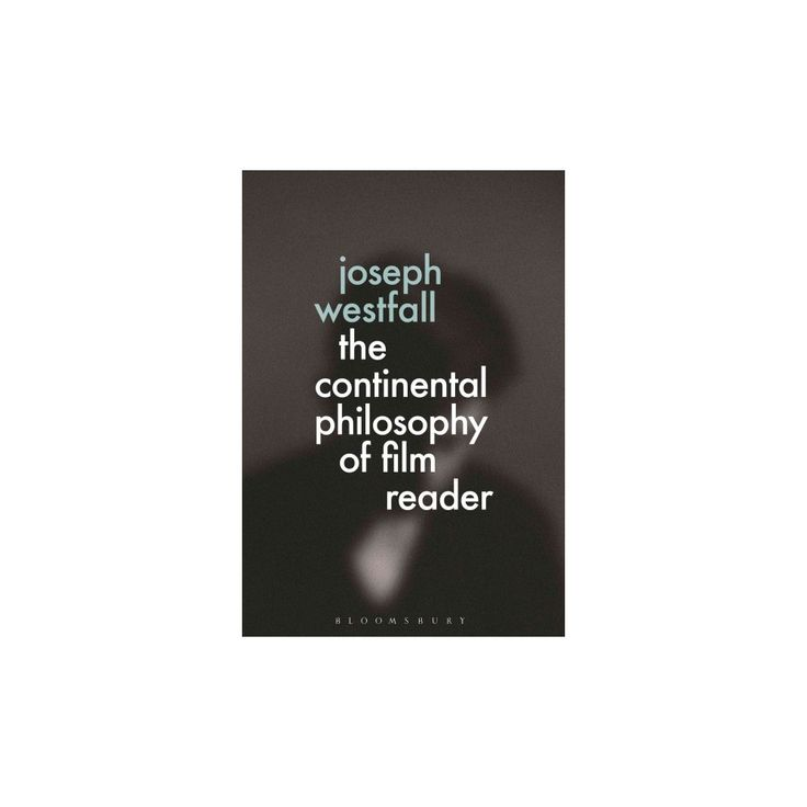 Continental Philosophy of Film Reader (Hardcover)