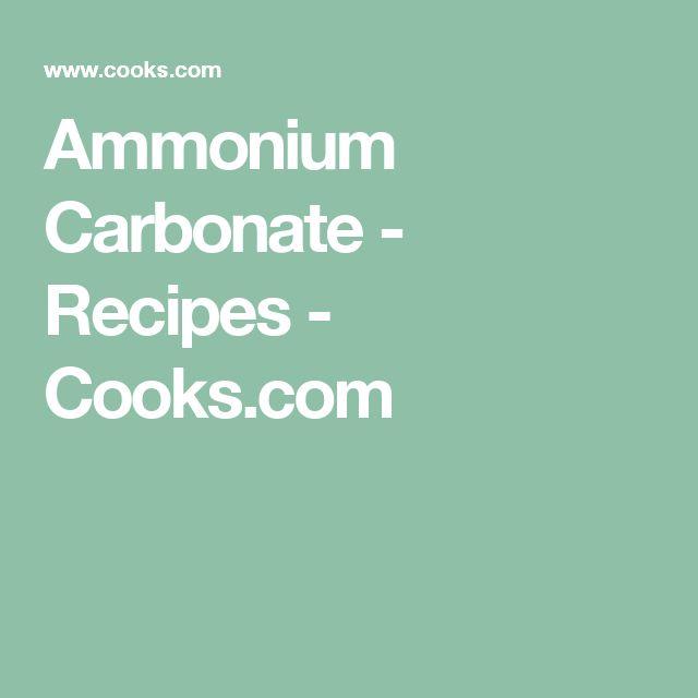 Ammonium Carbonate - Recipes - Cooks.com
