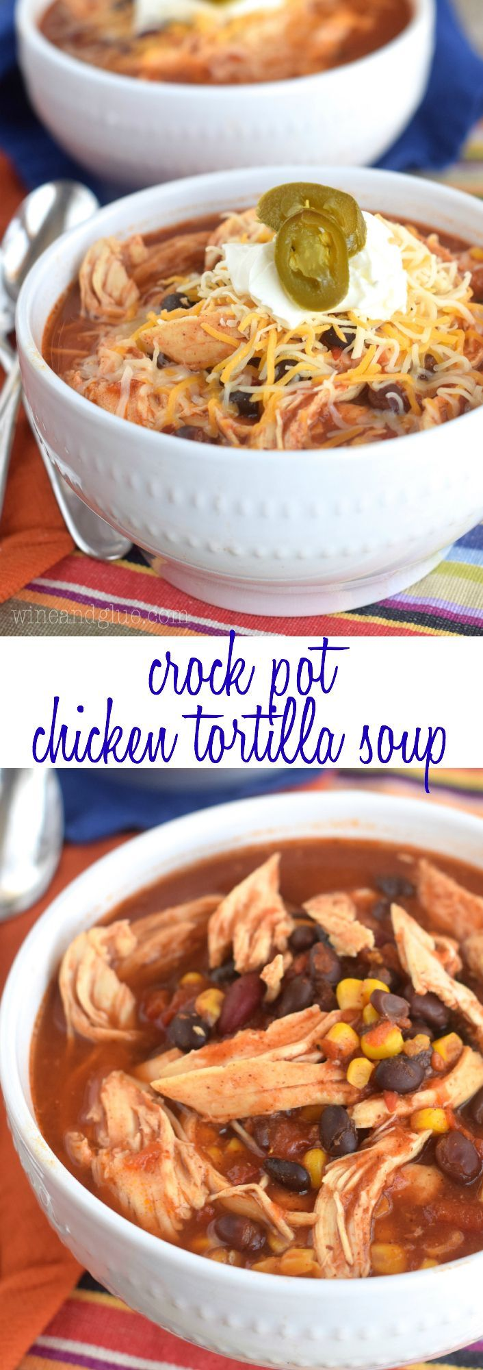This Crock Pot Chicken Tortilla Soup | Five minutes prep and less than 300 calories a bowl!