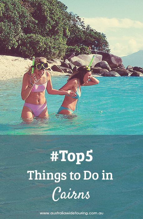 #Top5 things to do in Cairns, Tropical North Queensland, Australia
