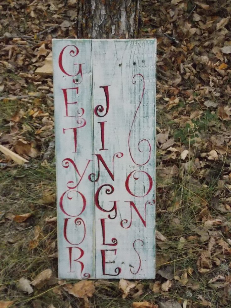 """""""Get your Jingle On"""" Reclaimed pallet wood sign."""
