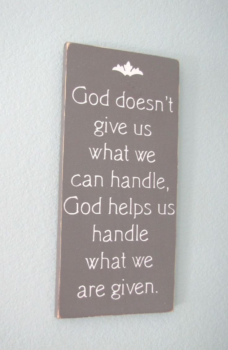 God Helps Us Handle What We Are Given Wood Primitive Sign Christian Wall Hanging. $12.00, via Etsy.