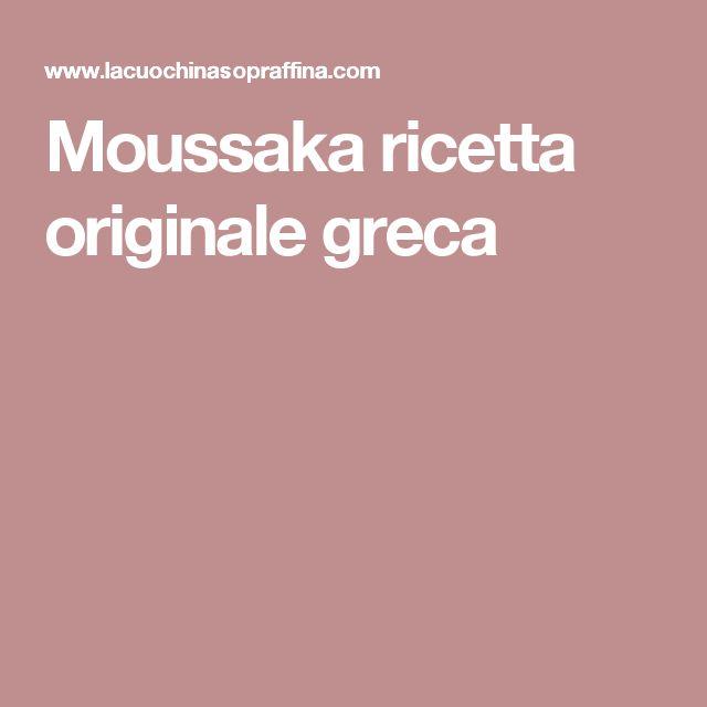 Moussaka ricetta originale greca