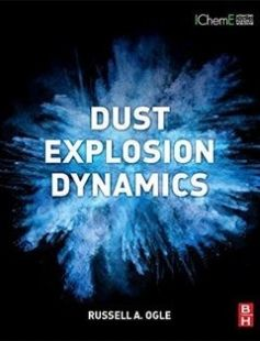 Dust Explosion Dynamics free download by Russell A. Ogle ISBN: 9780128037713 with BooksBob. Fast and free eBooks download.  The post Dust Explosion Dynamics Free Download appeared first on Booksbob.com.