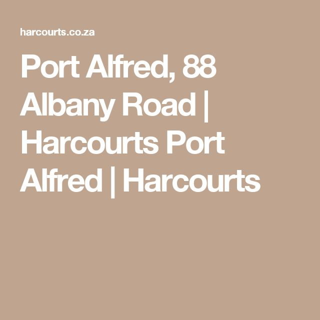 Port Alfred, 88 Albany Road   Harcourts Port Alfred   Harcourts
