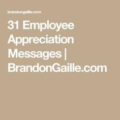 31 Employee Appreciation Messages   BrandonGaille.com