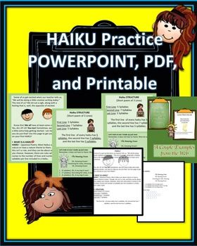 Included in Zip:Powerpoint: Definition and Structure of a Haiku with motivational context to get students engaged. Guides students through the steps of writing their own Haiku.PDF: Printable Black and White reproducible for students to follow along.Thank you for Viewing!I appreciate YOU!Victoria's Not So Secret Creations