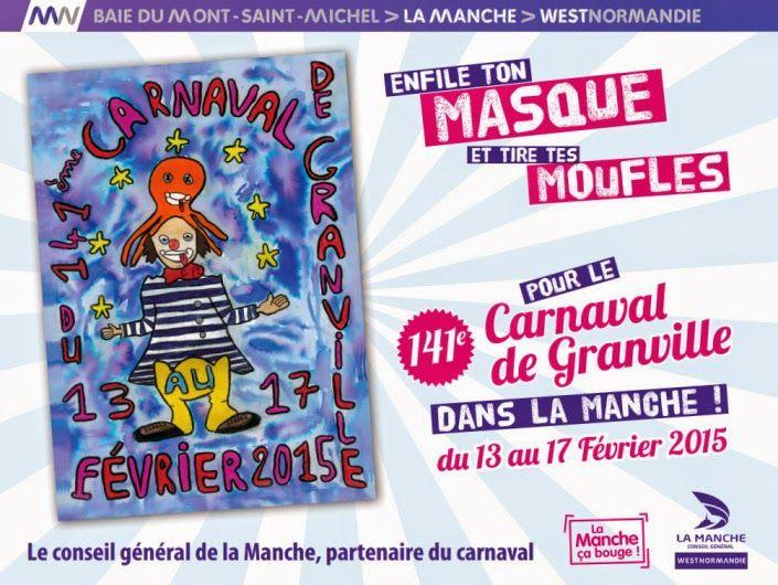 sorties en Normandie , Bretagne et Pays de la Loir: Carnaval de Granville 2015