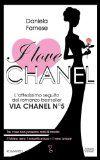 I love Chanel - Daniela Farnese - 27 recensioni su Anobii