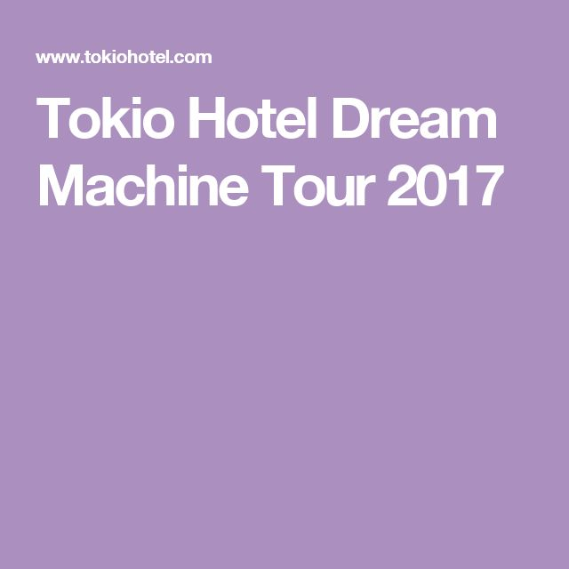 Tokio Hotel Dream Machine Tour 2017