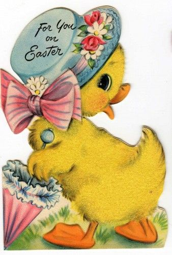 vintage Easter card reminds me of what Carrie would've given Duane for Easter.. Ducks!!!