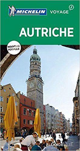 Guide Vert Autriche Michelin - Michelin