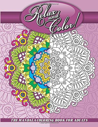 Relax And Color The Mandala Coloring Book For Adults Sacred Designs Patterns Books Volume