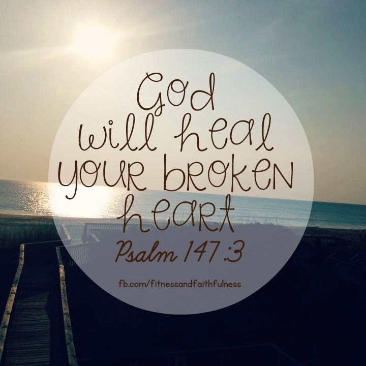 """❥ """"He HEALS the brokenhearted and bandages their wounds""""…Psalm 147:3. By His MERCY and GRACE, God promises to heal your broken heart. Your sorrow may last for the night, but His mercies will be NEW in the morning. ♥~Janet"""
