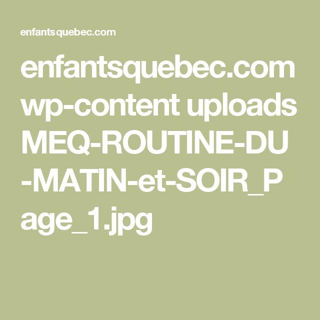 enfantsquebec.com wp-content uploads MEQ-ROUTINE-DU-MATIN-et-SOIR_Page_1.jpg