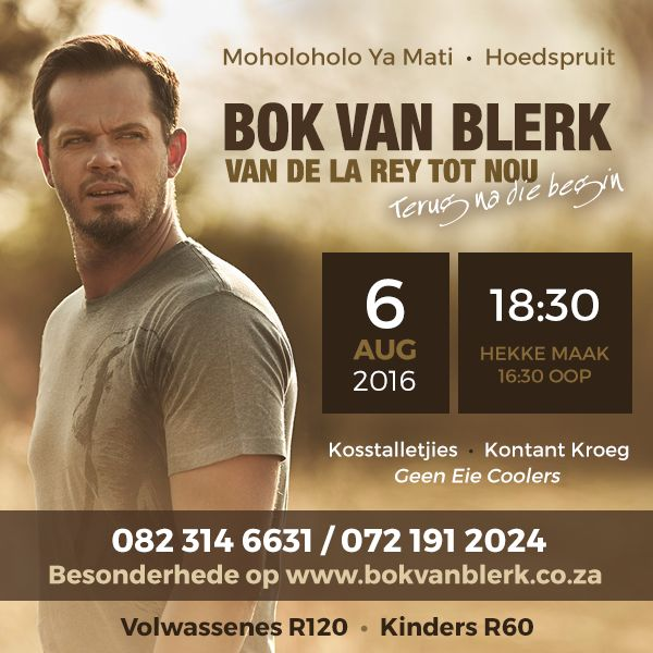 EXCITING NEWS: Bok van Blerk will be performing LIVE on the 06 Aug 2016 at Moholoho Ya Mati only 10 km from Swadini a Forever Resort. Tickets will be R120.00 per adult and R60.00 per child. Gates open at 16:30.For tickets contact Moholoho Ya Mati on 082 314 6631 or 072 191 2024. Kind regards,Team Swadini
