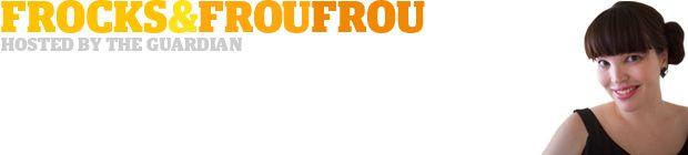Frocks & Froufrou