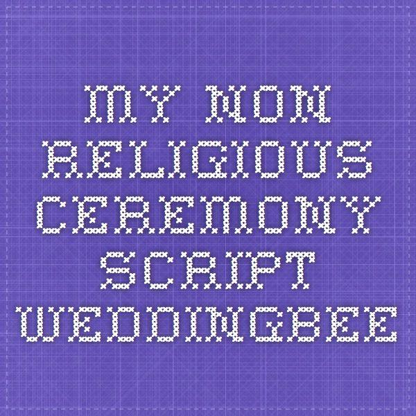 My Non-Religious Ceremony Script - Weddingbee