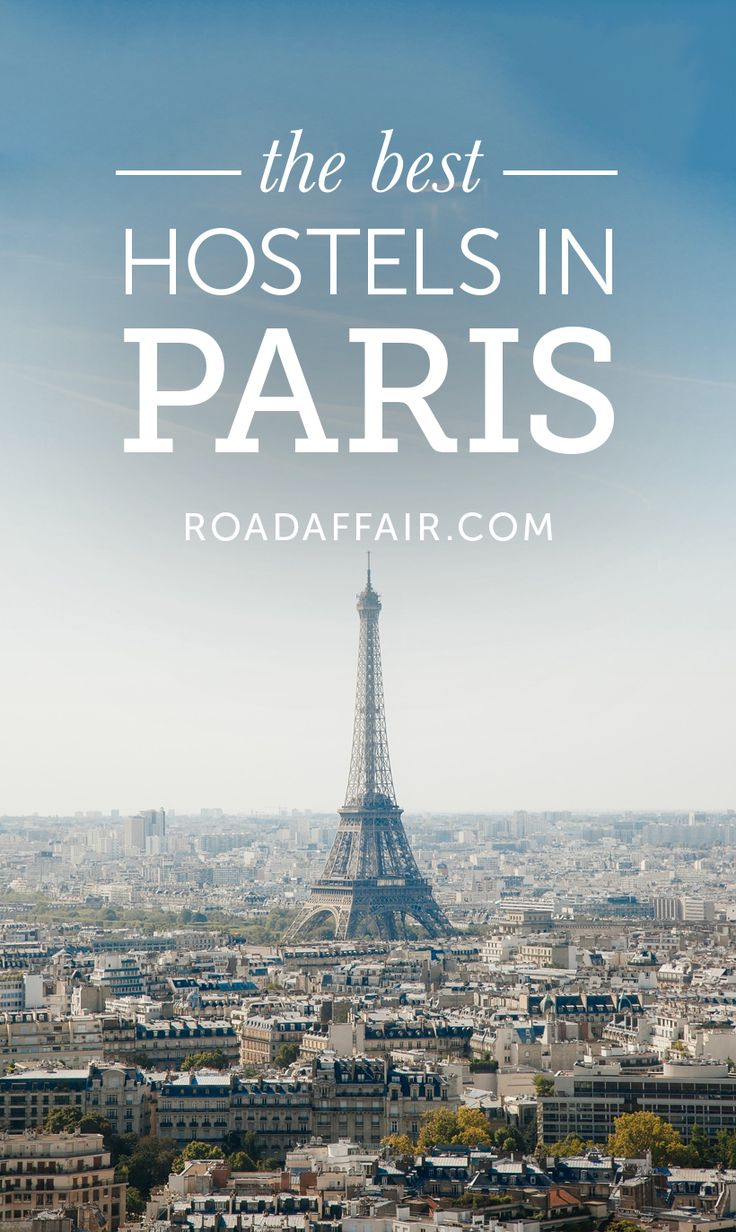 Traveling on a budget? Check out our list of the best hostels in Paris!